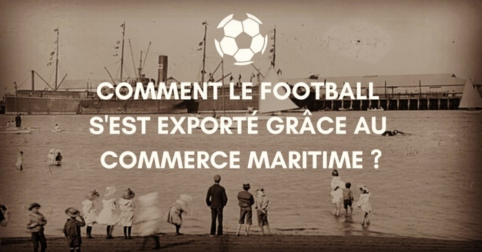 football et commerce maritime samy thuillier