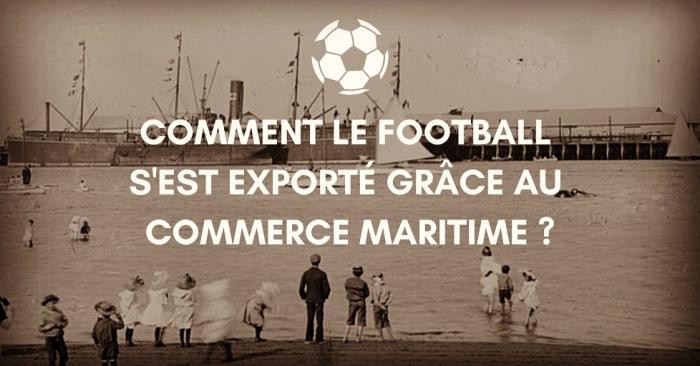 football et commerce maritime samy thuillier